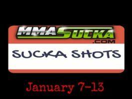 Sucka Shots for January 7 to 13