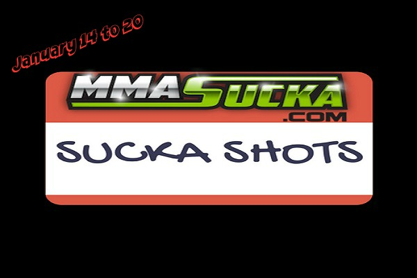 Sucka Shots for January 14 to 20