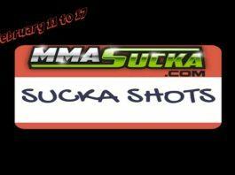 Sucka Shots: February 11 to 17