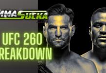 UFC 260 Breakdown